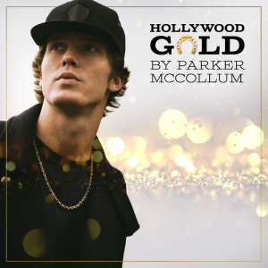 Cover for Parker McCollum EP 'Hollywood Gold'