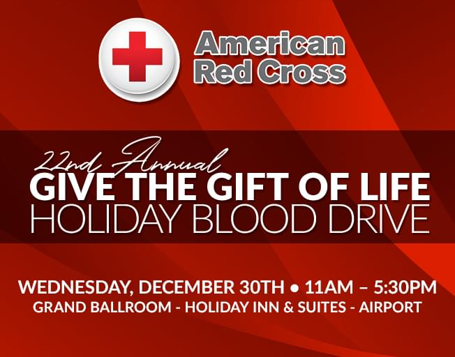 22nd Annual Give the Gift of Life Blood Drive