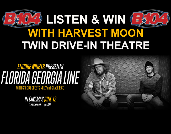 """Win a """"Carload"""" of Florida Georgia Line Tickets Thursday on B104"""
