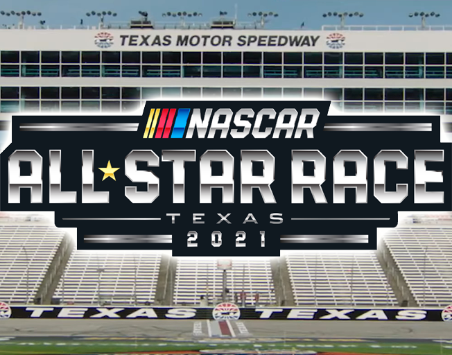 2021 NASCAR Cup Series All-Star Race Sunday at Texas Motor Speedway