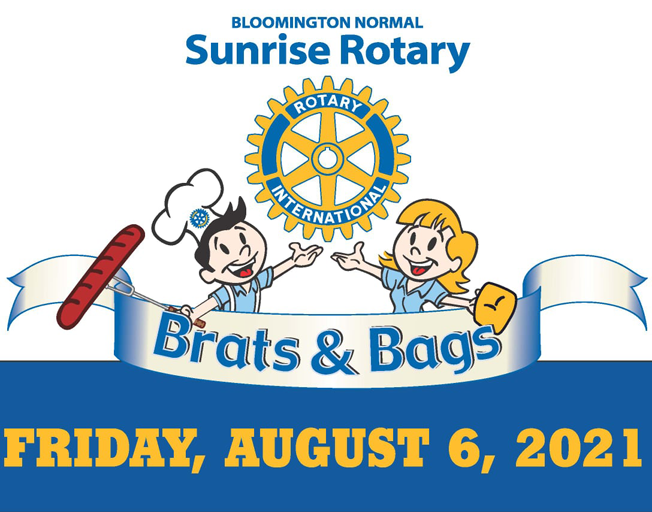 2021 Brats & Bags Friday, August 6th with Bloomington-Normal Sunrise Rotary