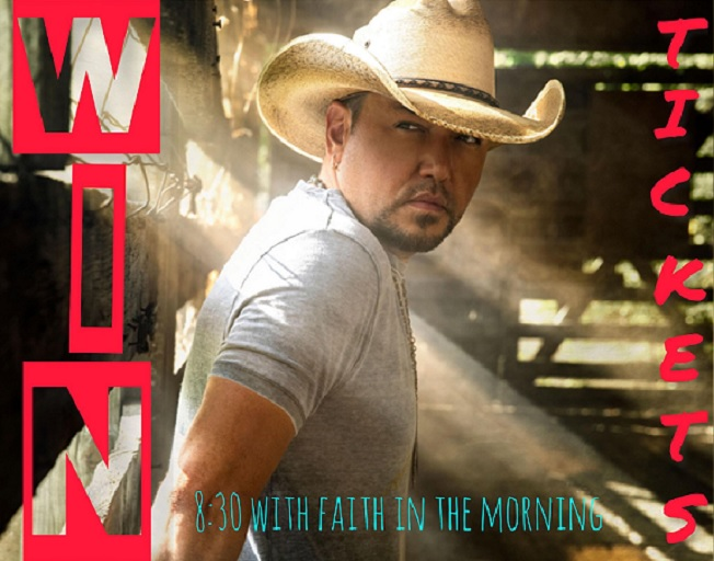 Win Tickets To Jason Aldean With Faith In The Morning
