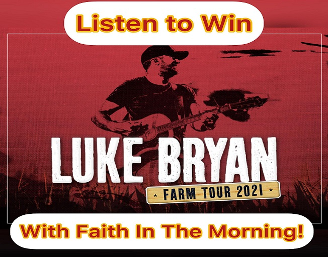 Win Tickets to Luke Bryan's Farm Tour With Faith in The Morning