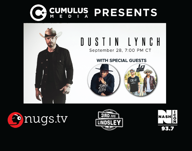 Join 93.7 NASH Icon for a Livestream Concert with Dustin Lynch Monday with special guests LOCASH and Jimmie Allen!