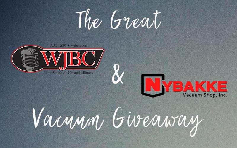 WJBC and Nybakke Vacuum Giveaway