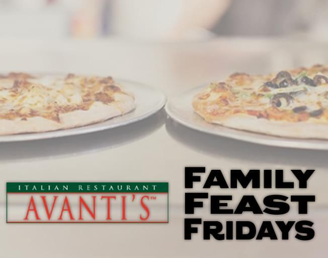 Family Feast Fridays with Avanti's