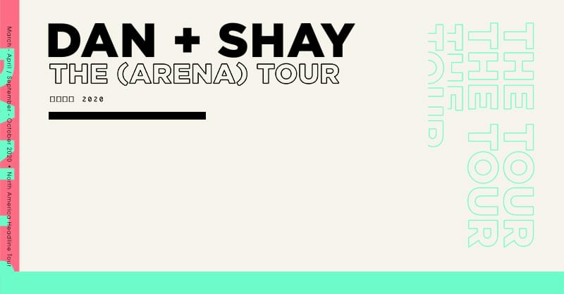 October 1 – Dan + Shay NEW DATE