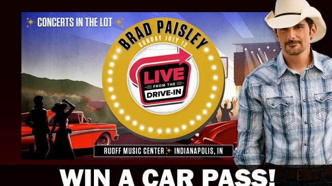 Win a car pass to Brad Paisley – Live from the Drive-IN