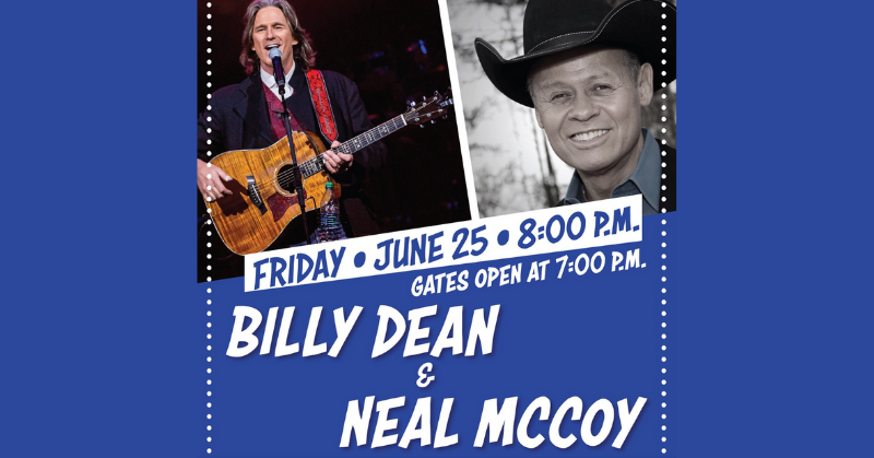 Enter To Win Tickets To See Billy Dean & Neal McCoy