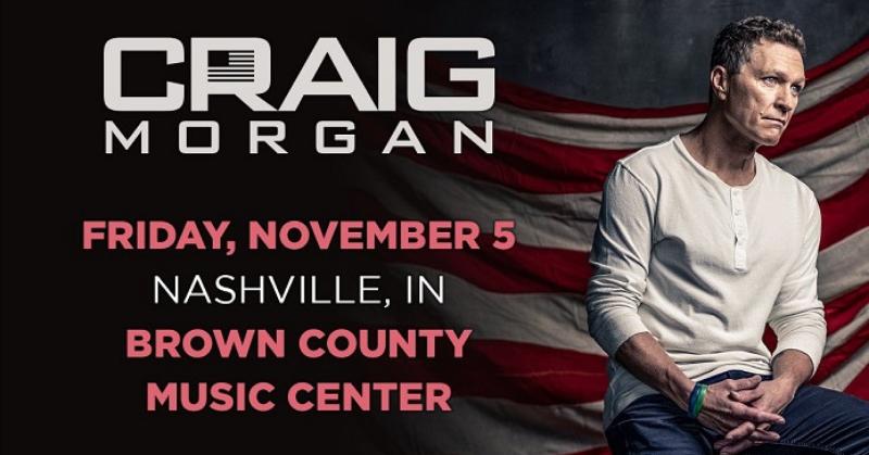 November 5 – Craig Morgan