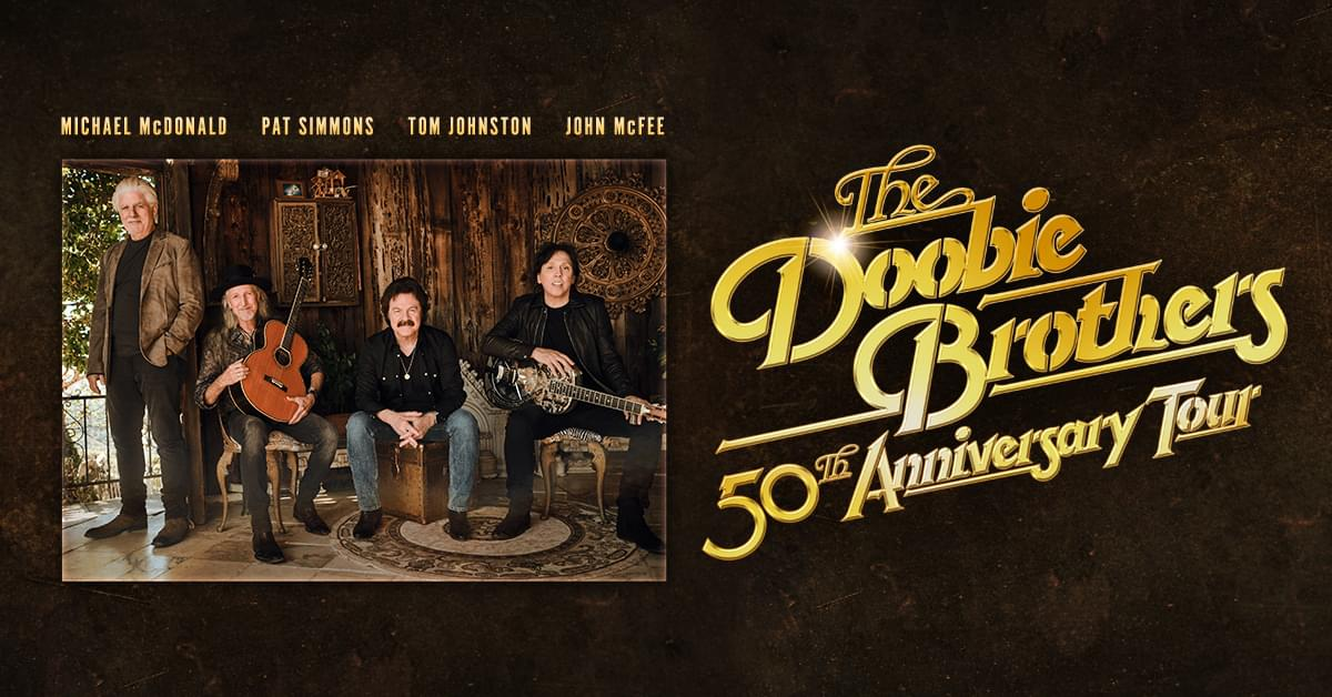 September 11, 2021- The Doobie Brothers NEW DATE