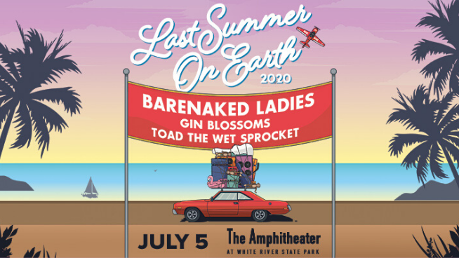 July 5 – Barenaked Ladies, Gin Blossoms & Toad the Wet Sprocket