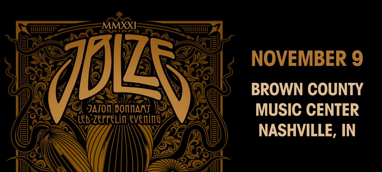 November 9 – Jason Bonham's Led Zeppelin Evening: MMXXI Tour