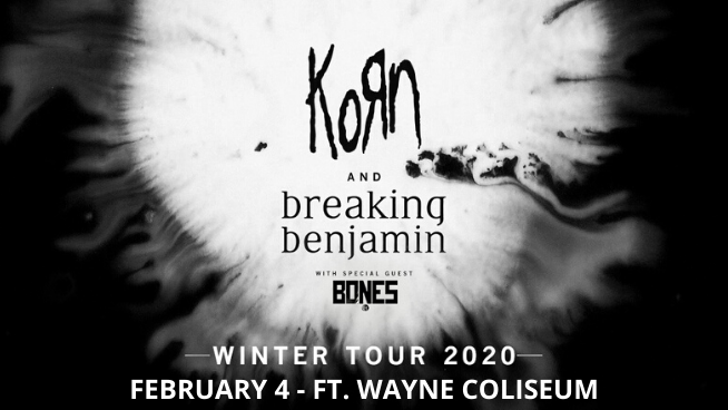 February 4 – KORN & Breaking Benjamin