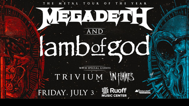 July 3 – Megadeth & Lamb of God