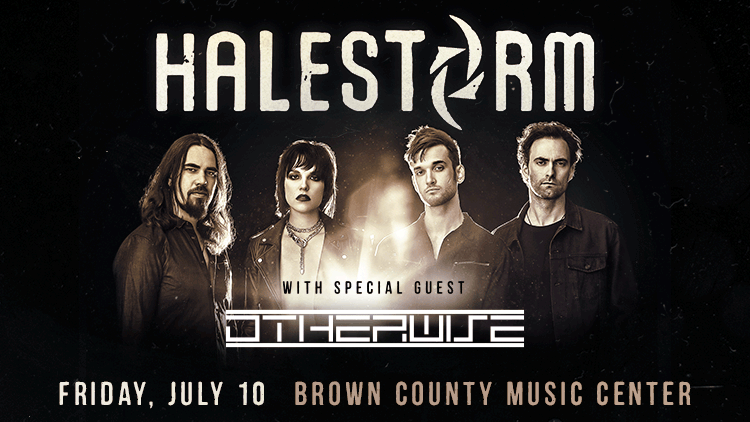 July 10 – Halestorm POSTPONED