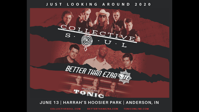 June 13 – Collective Soul, Better Than Ezra & Tonic CANCELLED