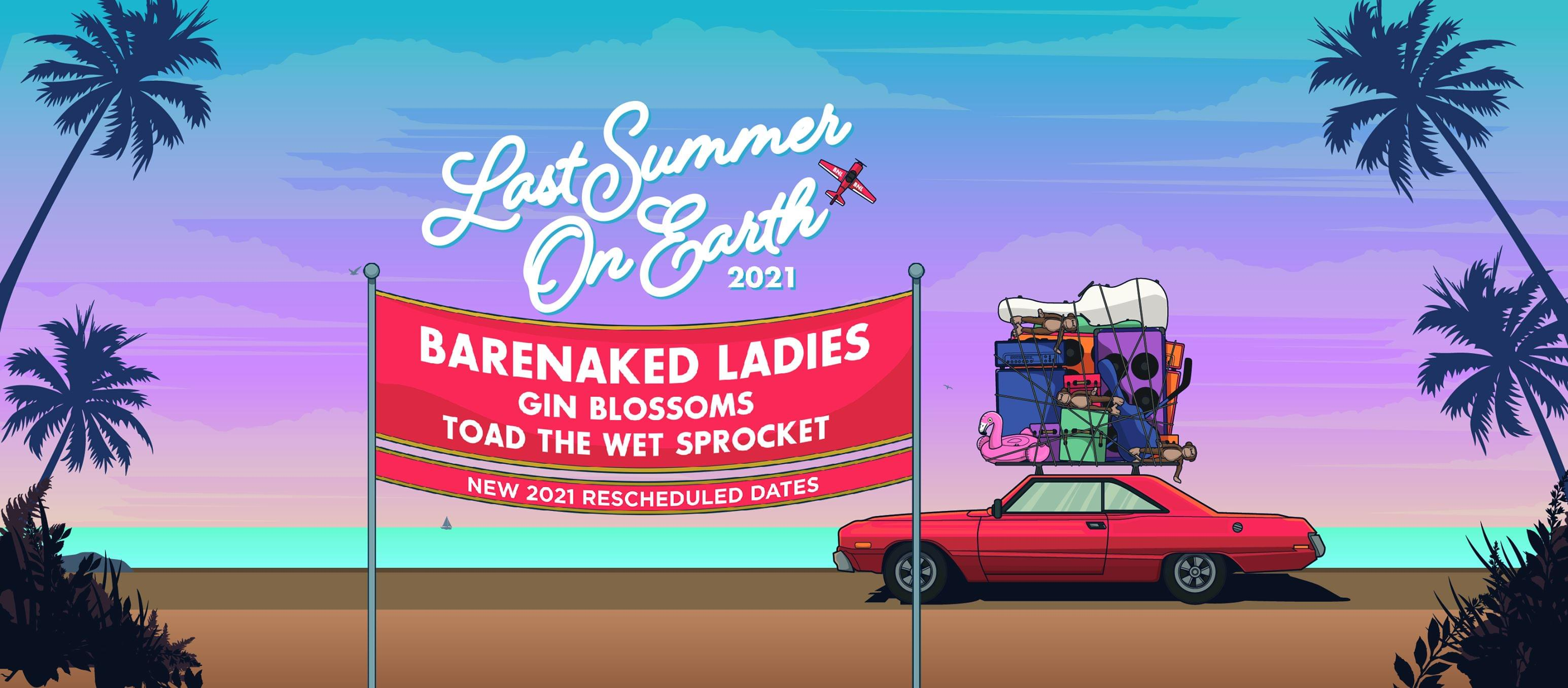 July 1, 2022 – Barenaked Ladies, Gin Blossoms & Toad the Wet Sprocket NEW DATE