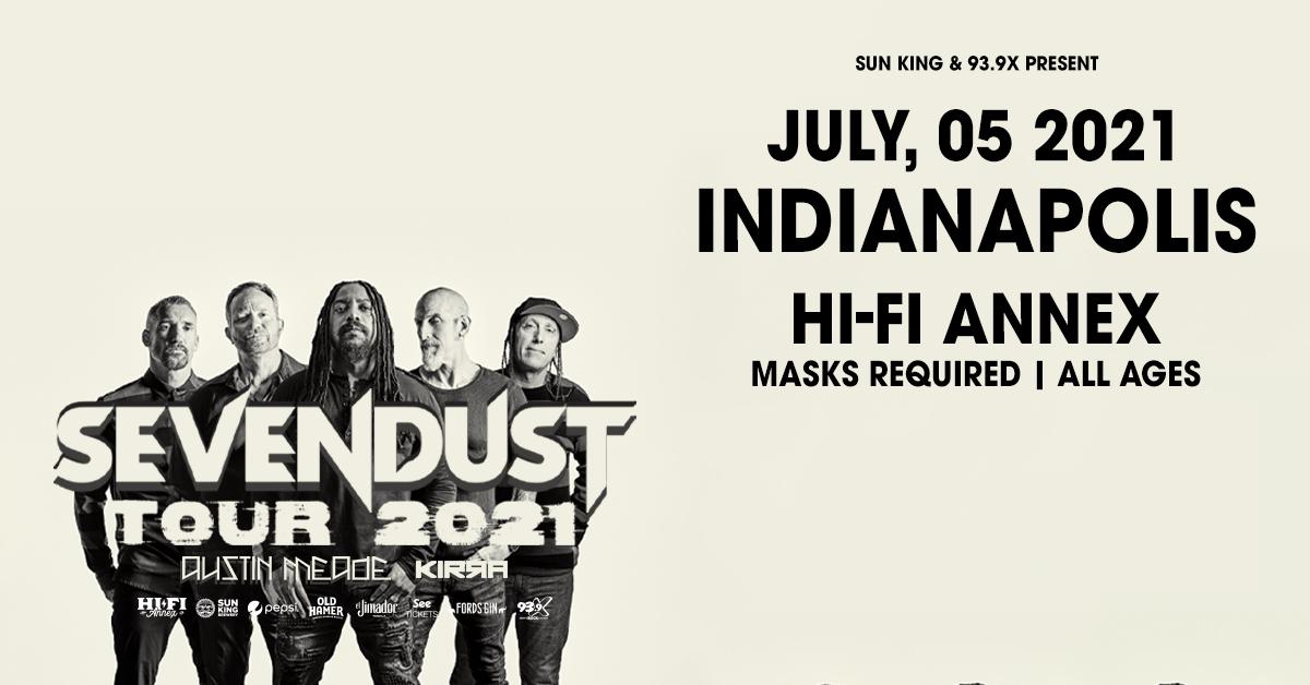 July 5 – Sevendust