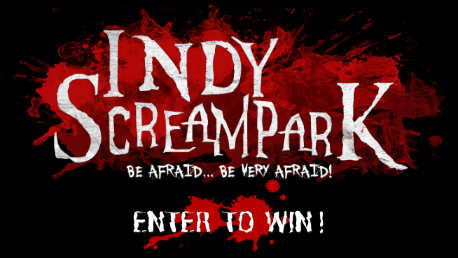 Enter To Win Indy Scream Park Tickets
