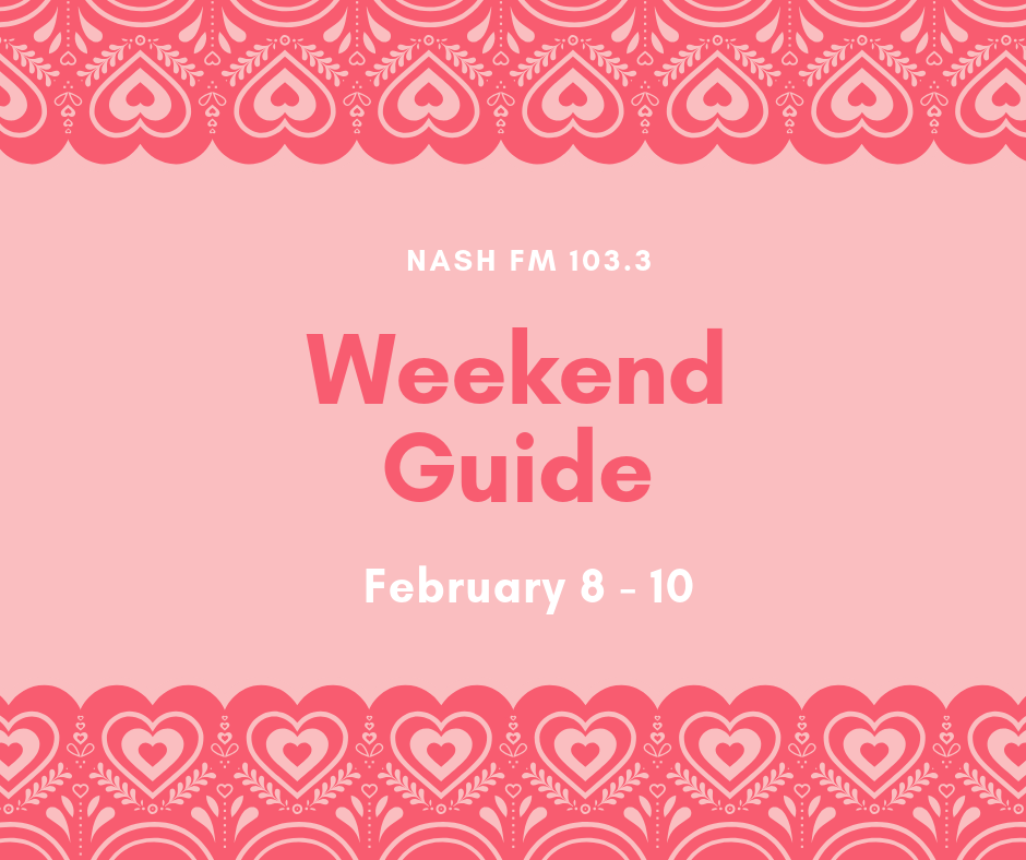 Weekend Guide: February 8 – 10