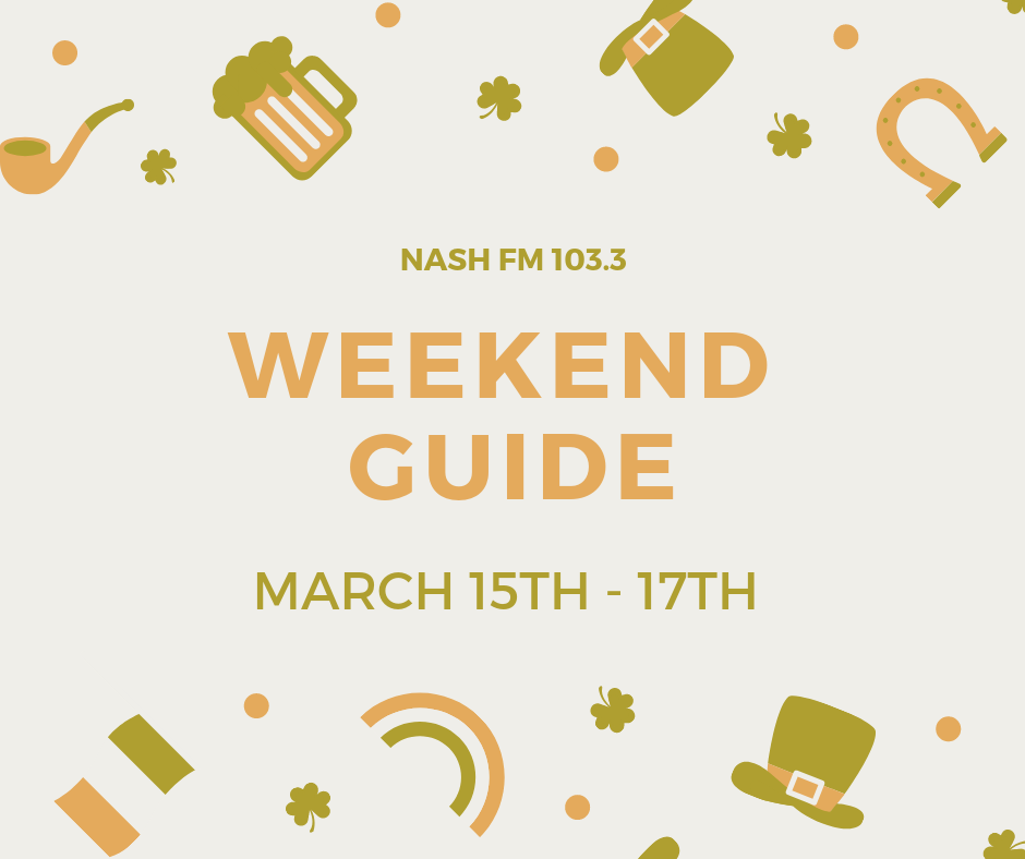Weekend Guide: March 15-17