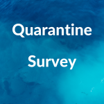 Quarantine Survey