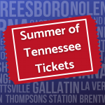 Summer of Tennessee Tickets