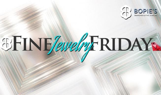 FINE JEWELRY FRIDAY