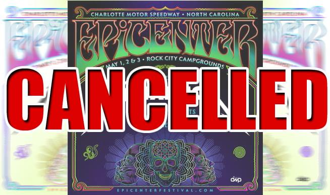 Epicenter Festival is cancelled
