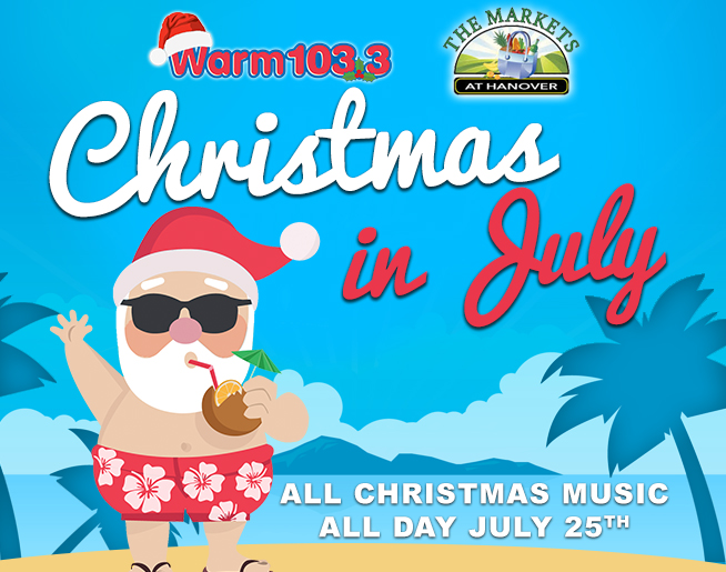 Celebrate Christmas in July on WARM 103.3