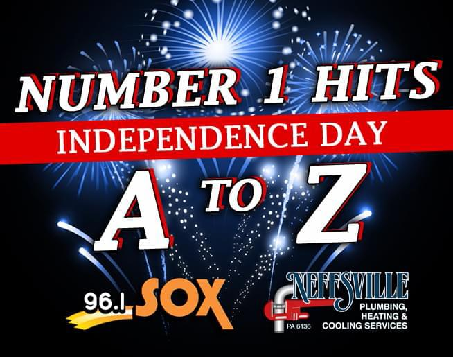 It's an Independence Day A-to-Z Weekend of #1 Hits on 96.1 SOX