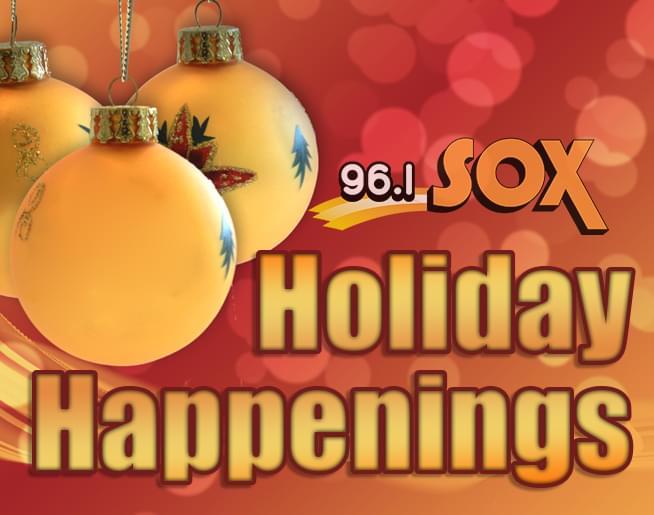 96.1 SOX Holiday Happenings