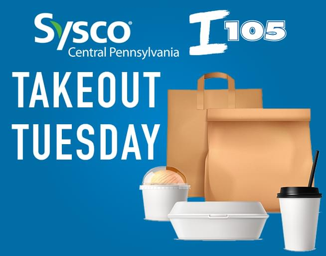 Takeout Tuesday: Support your favorite restaurant and win $100 from SYSCO Central Pennsylvania