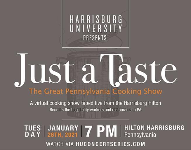 """Harrisburg University Presents """"Just a Taste, The Great Pennsylvania Cooking Show"""" to help Local Restaurants"""