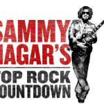"Sammy Hagar's ""Top Rock Countdown"" Saturdays at 9PM"