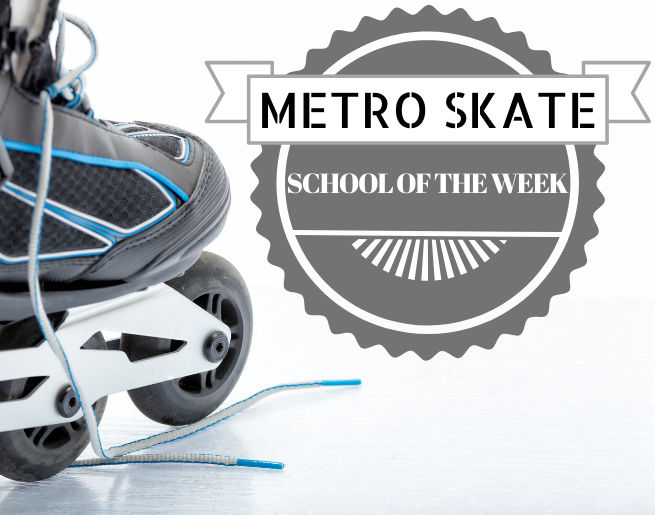 METRO SKATE SCHOOL OF THE WEEK