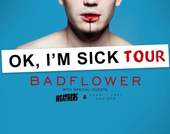 Badflower Text-To-Win Weekend