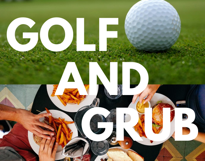 Golf And Grub