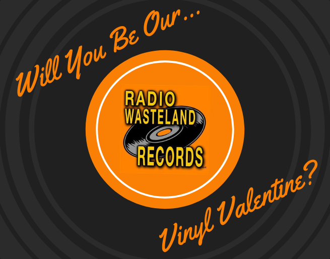 Will You Be Our Vinyl Valentine?