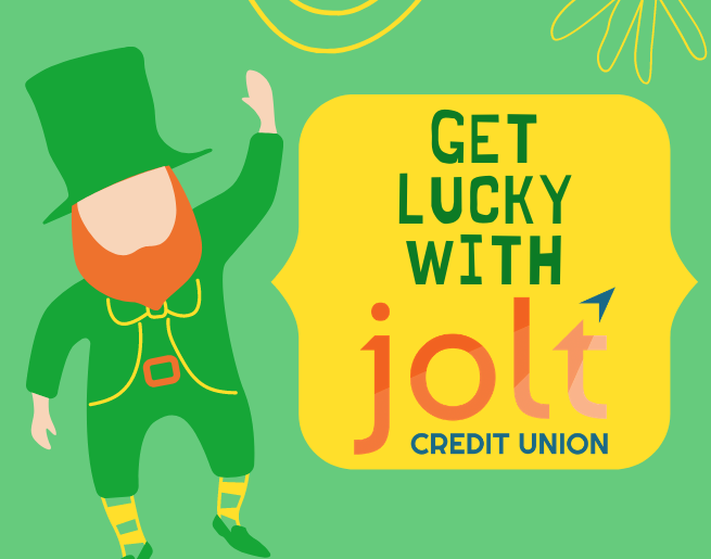 Get Lucky with Jolt Credit Union