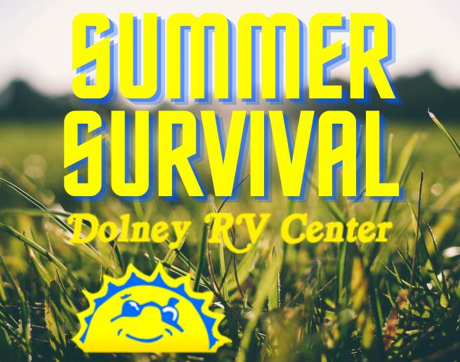Dolney RV Center Summer Survival