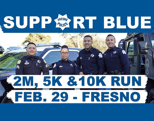 February 29: 5th Annual Support Blue Fresno Run