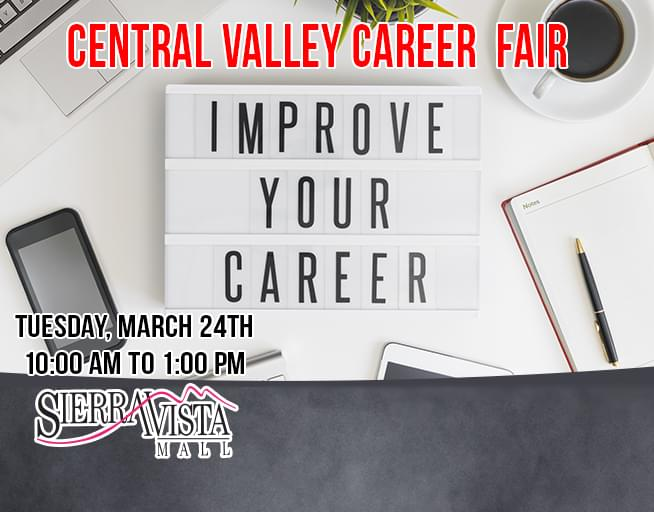 March 24:  2020 Central Valley Career Fair