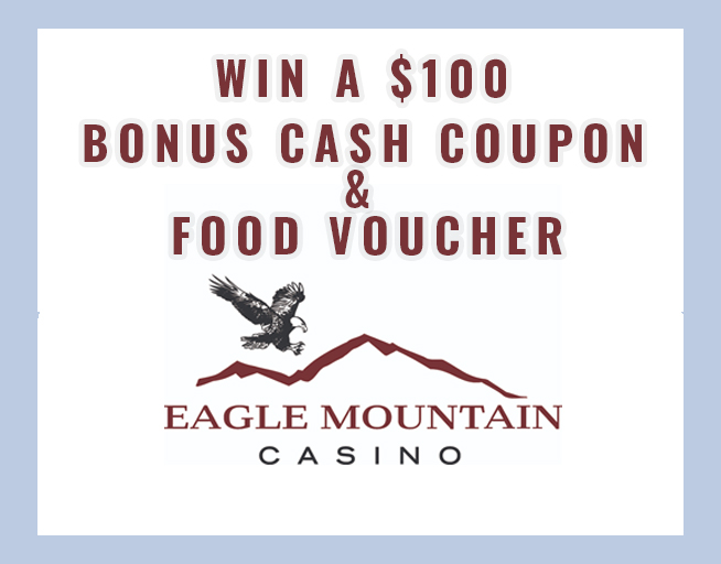 Win an Eagle Mountain Casino Prize Pack