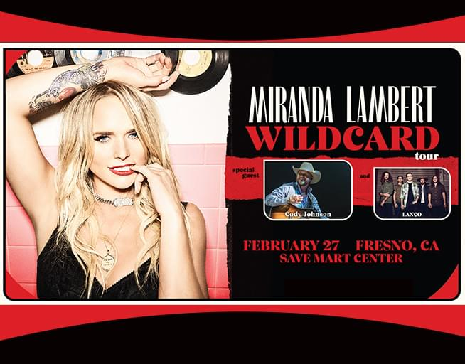 February 27: Miranda Lambert with Special Guests Cody Johnson and LANCO