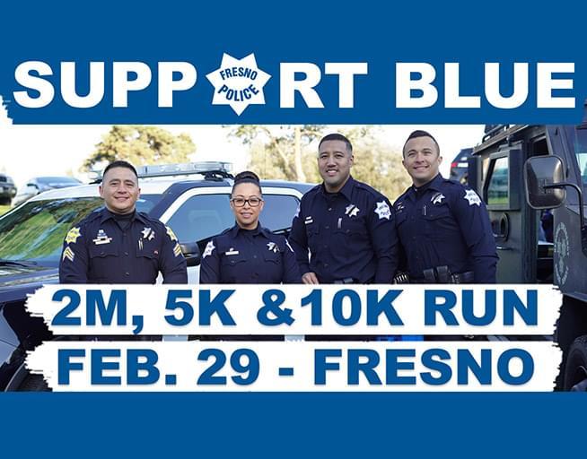 February 29: 5th Annual Support Blue Fresno Run