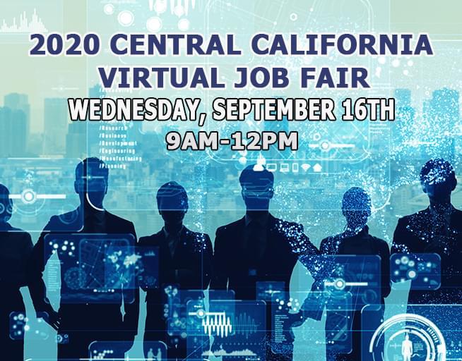 September 16: 2020 Central California Virtual Job Fair
