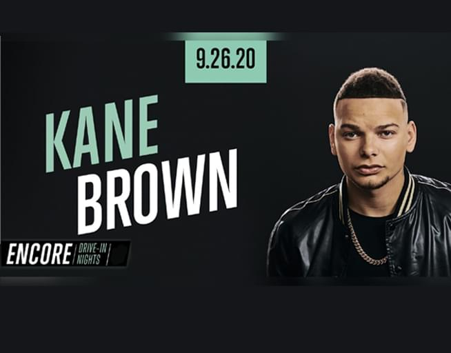 WIN A CAR PASS TO THE KANE BROWN DRIVE-IN CONCERT EXPERIENCE