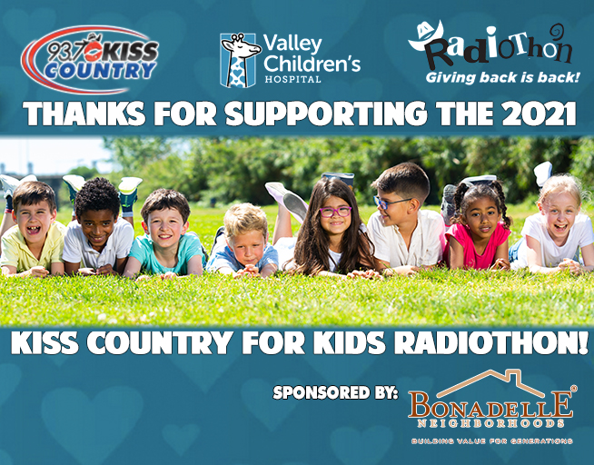 Big Thanks for making 2021 KISS Country for Kids Radiothon Sponsored by Bonadelle Neighborhoods a Huge Success!